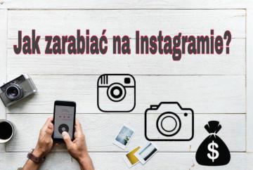 jak-zarabiac-na-instagramie-5-skutecznych-metod